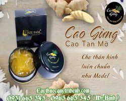 Mua bán cao gừng tại Lào Cai có công dụng giảm mỡ thừa vùng bụng và đùi